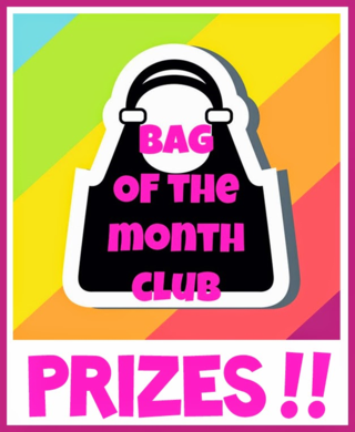 Bag of the Month Club Prizes